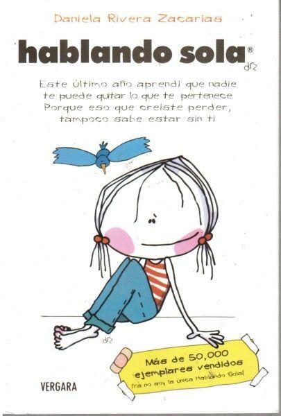 Hablando sola - Daniela Rivera Zacarías (libro de autoayuda adolescente)