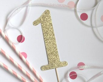 First Birthday Cake Topper Customize To Any Number Gold Glitter Birthday Decorations