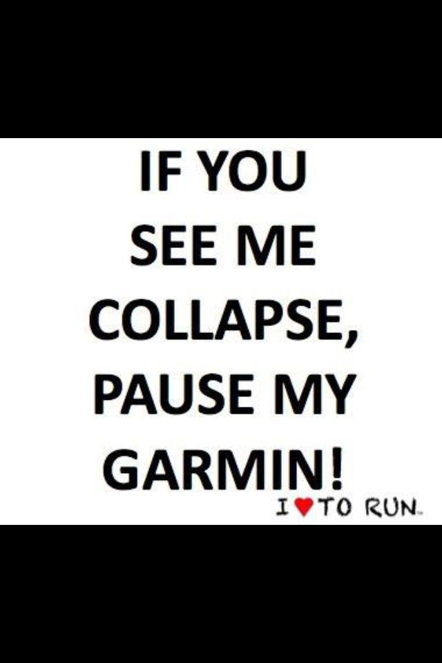 Funny Quote a running buddy sent me-source unknown