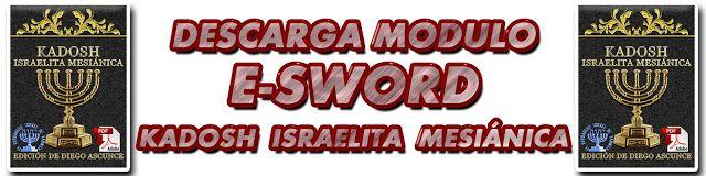 MÓDULO E-SWORD BIBLIA KADOSH ISRAELITA MESIÁNICA