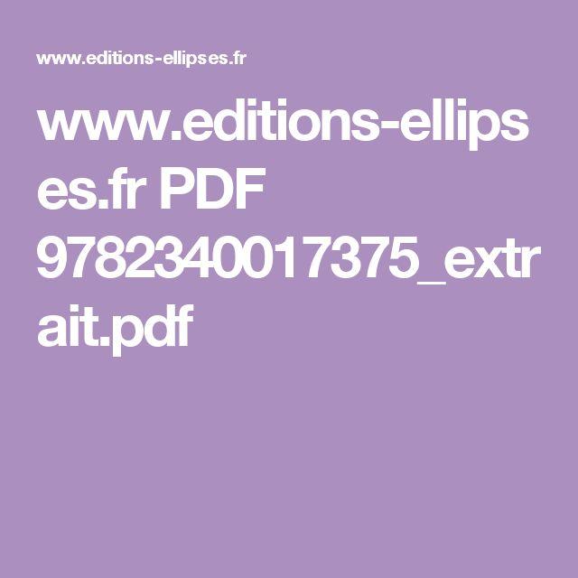 www.editions-ellipses.fr PDF 9782340017375_extrait.pdf