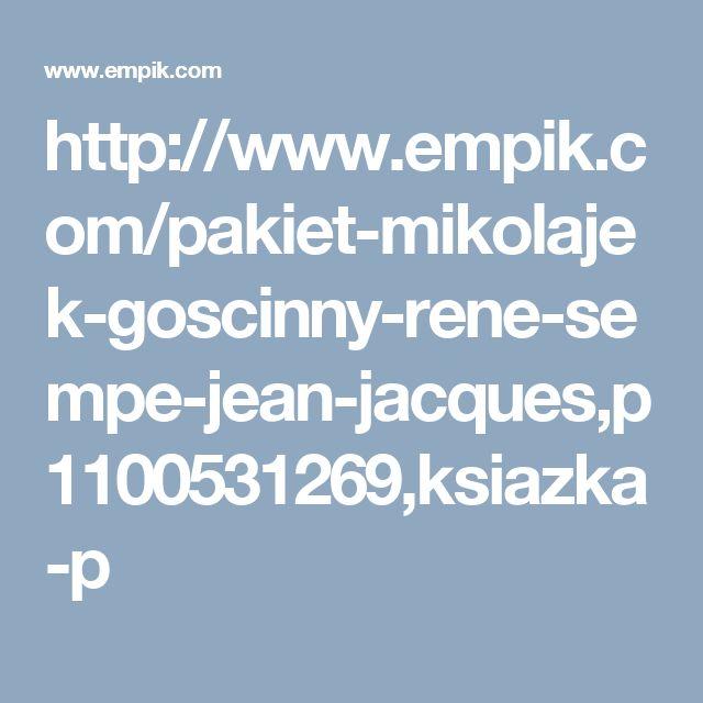 http://www.empik.com/pakiet-mikolajek-goscinny-rene-sempe-jean-jacques,p1100531269,ksiazka-p