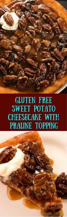 Gluten Free Sweet Potato Cheesecake with Praline Topping. Down home Southern deliciousness made light with a molasses and honey infused almond crust. Naturally incorporates into your gluten free and grain free lifestyle, and is easily Paleo adaptable with a few minor ingredient changes. Yum to the tum... http://asprinklingofcayenne.com.