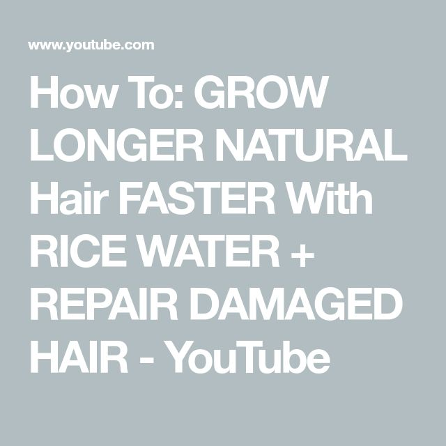how to make hair grow longer faster naturally