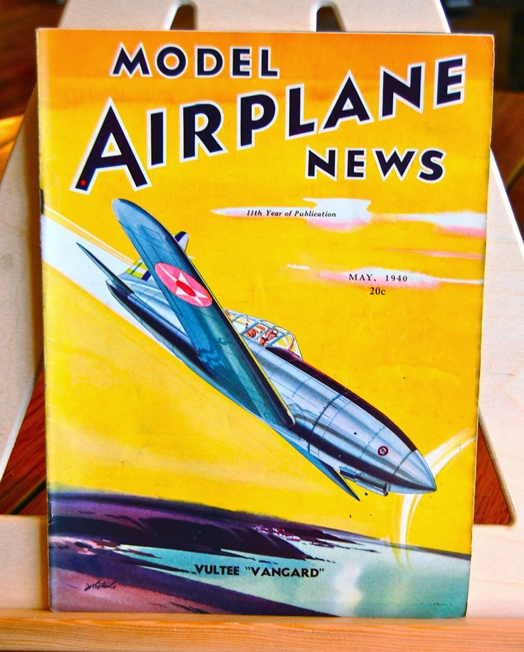 Hazel Home Art and Antiques Wausau, Wisconsin: Model Airplane News 1930's-1950