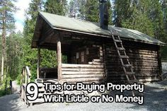 9 Tips for Buying Property With Little or No Money. Yes it is possible to buy property with little to no money using these fabulous tips.