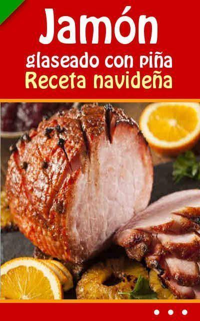 Jamón glaseado con piña recetas navideñas