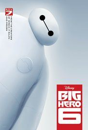 Big Hero 6 - Baymax! The catalyst of change and return in a beautiful tale that promotes both friendship, trust, and education!