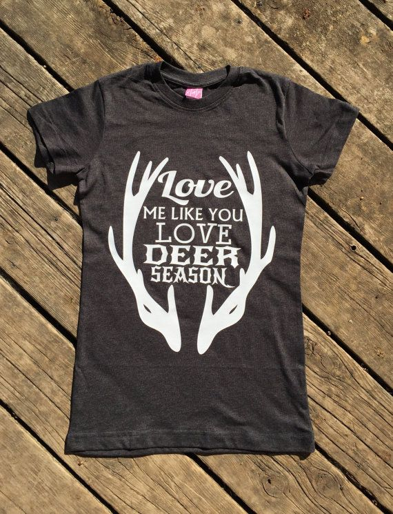Love Me Like You Love Deer Season T-Shirt, Country Music Shirt. Juniors Fine Jersey Vintage Longer Length T-Shirt. Soft and Comfortable 4.5oz