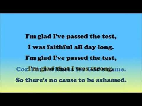 """""""Glad I've Passed The Test""""...  *JW BROADCASTING* ...Music Video (LYRICS)...   """"THANK-YOU JEHOVAH""""!!!  ="""")    *July 2015*"""