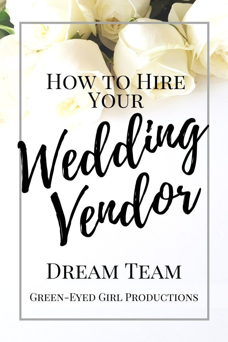 5be182540 Hiring your Wedding Vendors is a big task and you want to make sure you'