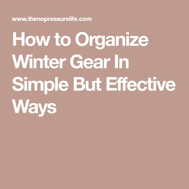 How to Organize Winter Gear In Simple But Effective Ways