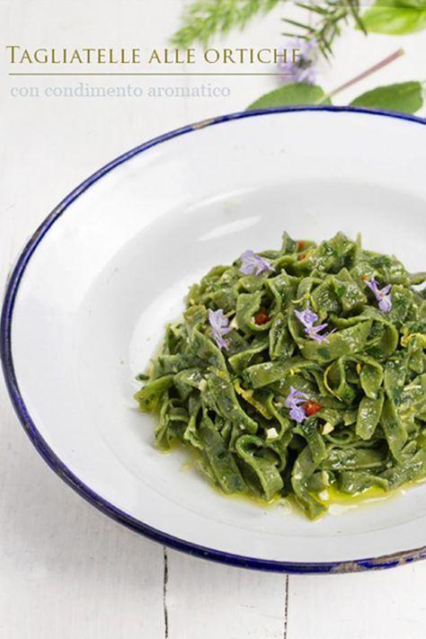 TAGLIATELLE ALLE ORTICHE CON CONDIMENTO AROMATICO - Cucina Mancina - Le ricette mancine