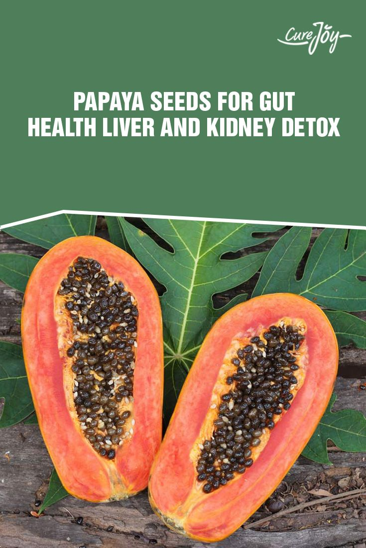 Papaya Seeds: For Gut Health, Liver And Kidney Detox ==>