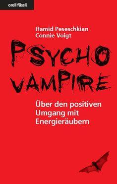 Psychovampire: Psychovampire - Dr. Hamid Peseschkian