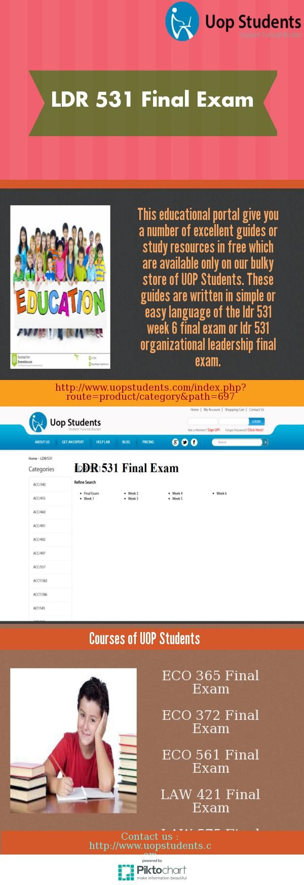 Upgrade  your LDR 531 Final examination, ldr 531 final exam questions and answers knowledge with new technology or online educational courses these are conducted by UOP Students in USA. This examination portal offers multiple category of online courses like that ldr 531 week 6 final exam, ldr 531 organizational leadership final exam for students.  http://www.uopstudents.com/index.php?route=product/category&path=697