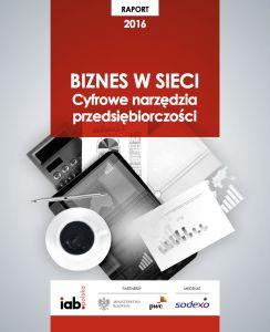 Biznes w sieci. Cyfrowe narzędzia przedsiębiorczości. #raport #sotrender #IAB