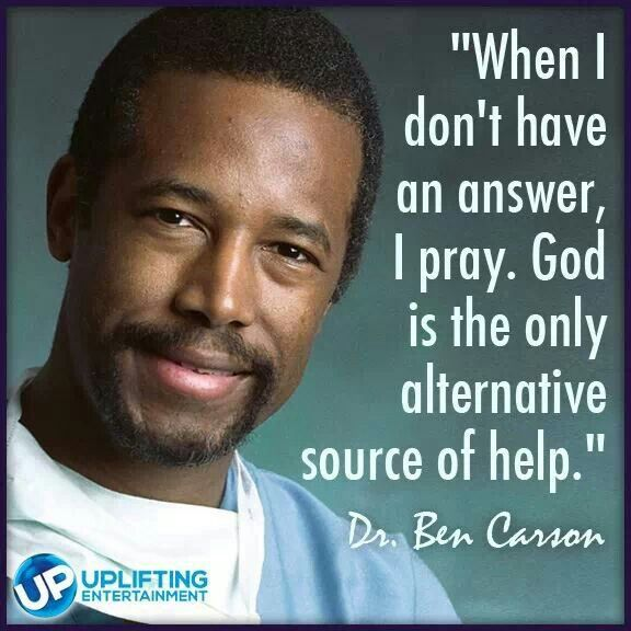 Dr. Ben Carson #Christian  Love your humility Dr. Ben, hang in there!!