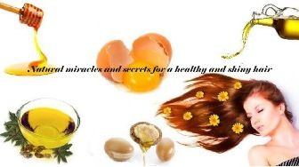 Natural miracles and secrets for healthy hair