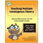 Teaching Multiple Intelligence Theory: Step-by-Step Lessons for the Intermediate Grades is a classroom-tested resource for introducing Dr. Howard G...