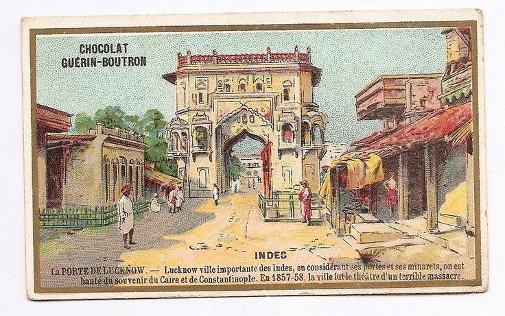 Les Indes - La porte de Lucknow - Chromo Guérin Boutron - Trade Card