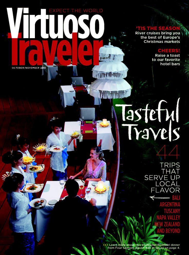 Tasteful Travels - Virtuoso Traveler, October 2013