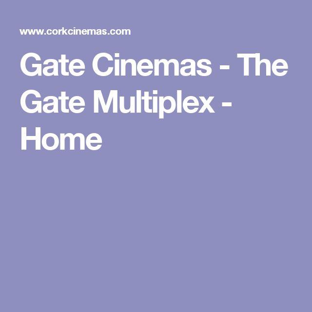 Gate Cinemas - The Gate Multiplex - Home