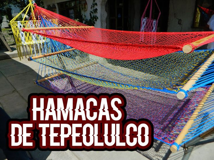 Hamacas de San Francisco Tepeolulco || Temascalcingo