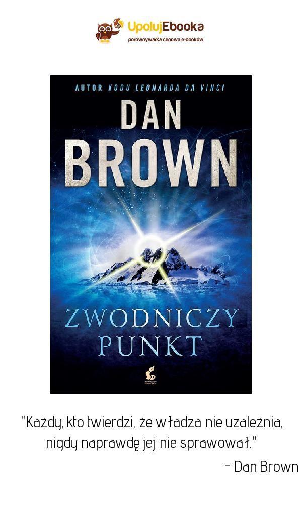 Zwodniczy Punkt Dan Brown Ksiazka Prawdy