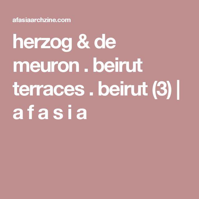 herzog & de meuron . beirut terraces . beirut (3) | a f a s i a