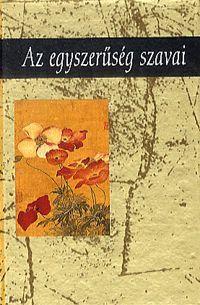 Az egyszerűség szavai könyv - Dalnok Kiadó Ára: 1.299,- Ft