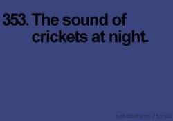 They are out early this spring.  :)  Opening your windows on a summer night & hearing the sound of crickets :).