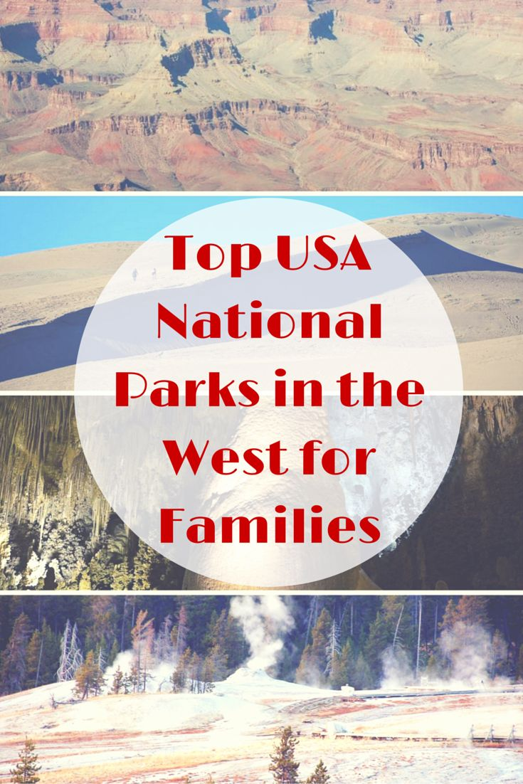 Top US National Parks in the West for Families | #nationalpark #findyourpark #unitedstates #familytravel | Gone with the Family