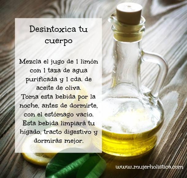 Desintoxícate con aceite de oliva, limón y agua.  Ayuda a tu sistema digestivo y duerme como una bebe!