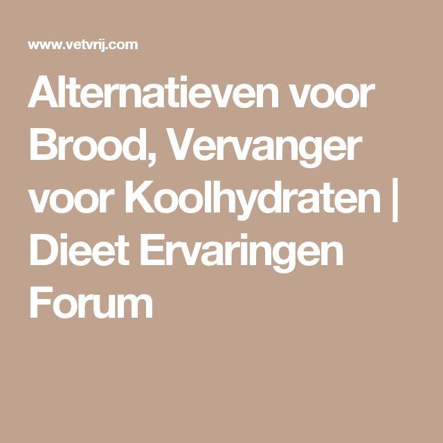 Alternatieven voor Brood, Vervanger voor Koolhydraten | Dieet Ervaringen Forum