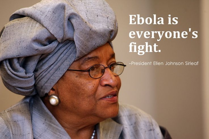 #Quote from #Liberia President Ellen Johnson Sirleaf on #Ebola