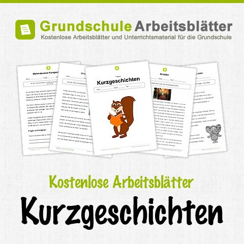 Kostenlose Arbeitsblätter und Unterrichtsmaterial für den Deutsch-Unterricht zum Thema Kurzgeschichten in der Grundschule.