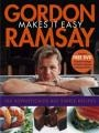 Gordon Ramsay Makes It Easy [With DVD]