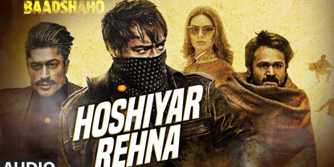 #Lyrics of the #day!!  Check out the lovely #songs from the #Indian #Movie #baadshaho only at Blog Vertex  #Bollywood #Cinema #Hindi #Drama #acting #music #song #AjayDevgan #ImranHashmi #Action #HoshiyarRehna