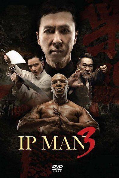 Ip Man 3 (2016) Regarder IP MAN 3 (2016) en ligne VF et VOSTFR. Synopsis: Lorsque qu'une bande de gangsters dirigée par un promoteur immobilier corrompu cherche à ...