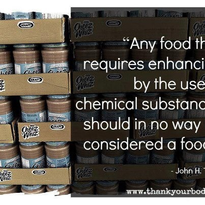Any food that requires enhancement by use of (harmful) chemical substances should in no way be considered as food.  #quotes #food