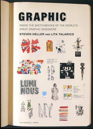 Графический: Внутри альбомах из великих мировых дизайнеров-графиков: Стивен Хеллер, лит Talarico: 9781580932974: Amazon.com: Книги