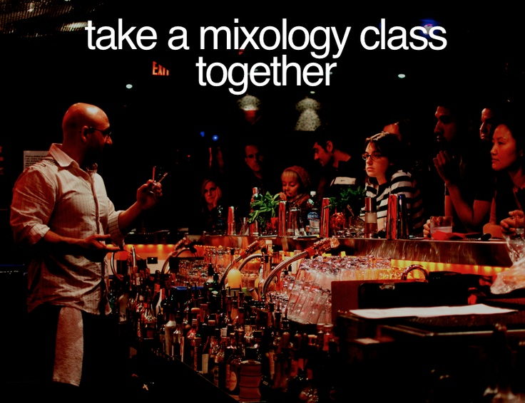 take a mixology class together #Bucketlist