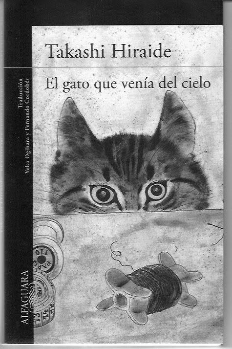 Ornán Gómez : El gato que venía del cielo de Takashi Hiraide