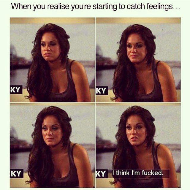 Catching feelings be like...