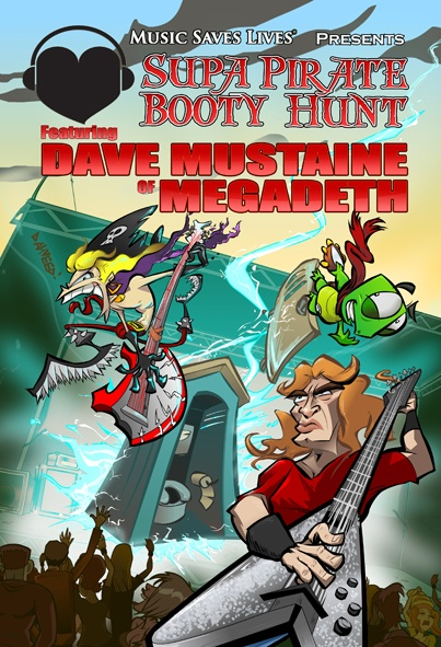 """Supa Pirate Booty Hunt   2011   USA   04:00   Dir. Dahveed Kolodny-Nagy  -""""Metal In My Shell"""" features Dave Mustaine of Megadeth encouraging all music lovers to donate blood because each donation can save up to three lives. His on stage messages gets put on hold when Cpt Zack and Daniel the Turtle face off against Dave in a rock-off that warps the boundaries of time and space."""