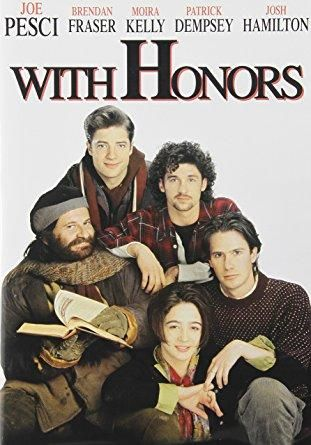 With Honors Joe Pesci, Brendan Fraser, Moira Kelly, Patrick Dempsey, Josh Hamilton, Gore Vidal