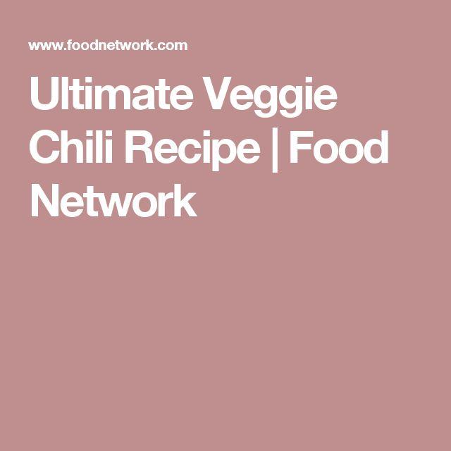 Ultimate Veggie Chili Recipe | Food Network