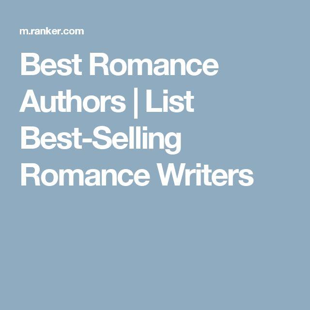 Best Romance Authors | List Best-Selling Romance Writers