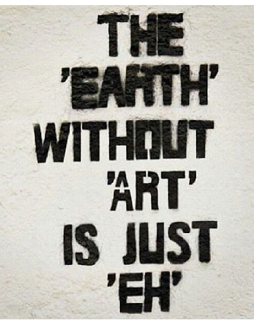 We need art